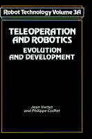 Teleoperation and Robotics: Evolution and development - NSRDS Bibliographic Series 3 B (Hardback)