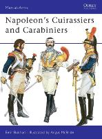 Napoleon's Cuirassiers and Carabiniers - Men-at-Arms (Paperback)