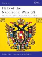 Flags of the Napoleonic Wars: v. 2 - Men-at-Arms 78 (Paperback)