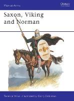 Saxon, Viking and Norman - Men-at-Arms (Paperback)