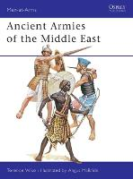 Ancient Armies of the Middle East - Men-at-Arms 109 (Paperback)