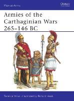 Armies of the Carthaginian Wars, 265-146 B.C. - Men-at-Arms 121 (Paperback)