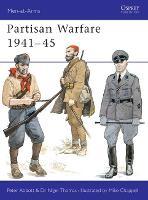 Partisan Warfare 1941-45 - Men-at-Arms (Paperback)