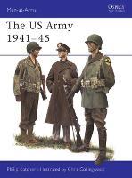 The U.S. Army, 1941-45 1941-45 - Men-at-Arms 70 (Hardback)