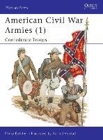 American Civil War Armies: No.1 - Men-at-Arms 170 (Paperback)