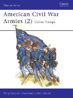 American Civil War Armies: No.2 - Men-at-Arms (Paperback)
