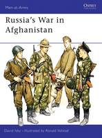 Russia's War in Afghanistan - Men-at-Arms 178 (Paperback)