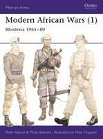Modern African Wars (1): Rhodesia 1965-80 - Men-at-Arms (Paperback)