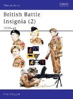British Battle Insignia: 1939-45 Bk.2