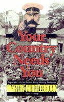Your Country Needs You!: Expansion of the British Army Infantry Division, 1914-18 (Paperback)