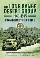 The Long Range Desert Group 1940-1945: Providence Their Guide (Paperback)