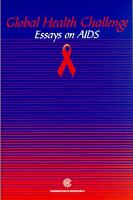 Global Health Challenge: Essays on Aids (Paperback)