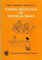 Raising Seedlings of Tropical Trees
