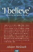 I believe: Exploring The Apostles' Creed (Paperback)