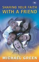 Sharing Your Faith with a Friend: Simple Steps to Introducing Jesus (Paperback)