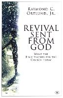 Revival Sent from God: What the Bible Teaches for the Church Today (Paperback)