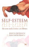 Self-esteem: The Cross And Christian Confidence (Paperback)