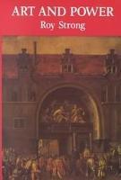 Art and Power: Renaissance Festivals 1450-1650 (Paperback)