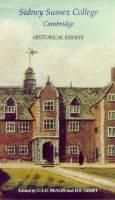 Sidney Sussex College, Cambridge: Historical Essays in Commemoration of the Quatercentenary (Hardback)