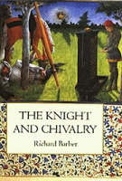 The Knight and Chivalry: Revised edition (Paperback)