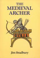 The Medieval Archer (Paperback)