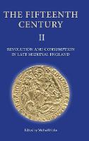 Revolution and Consumption in Late Medieval England (Hardback)
