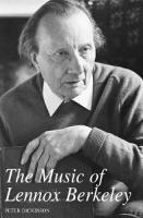 The Music of Lennox Berkeley (Hardback)