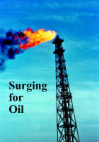 Surging for Oil - The Spokesman No. 94 (Paperback)