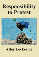 Responsibility to Protest - The Spokesman No. 106 (Paperback)
