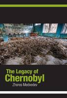 The Legacy of Chernobyl