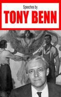 Speeches by Tony Benn (Paperback)