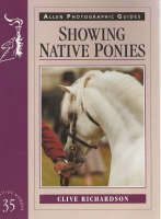 Showing Native Ponies - Allen Photographic Guides 37 (Paperback)