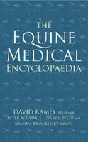 The Equine Medical Encyclopaedia (Hardback)