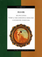 """Sea Pictures: """"Pomp and Circumstance"""" Marches 1-5, """"Cockaigne"""" - Boosey & Hawkes Masterworks Library (Paperback)"""