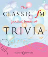 The Classic FM Pocket Book of Trivia (Paperback)