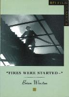 Fires Were Started - BFI Film Classics (Paperback)