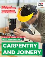 The City & Guilds Textbook: Level 1 Diploma in Carpentry & Joinery (Paperback)