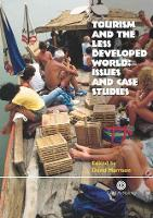 Tourism and the Less Developed World: Issues and Case Studies (Hardback)