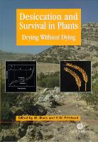 Desiccation and Survival in Plants: Drying without Dying (Hardback)