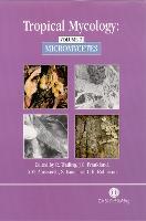 Tropical Mycology: Volume 2, Micromycetes (Hardback)