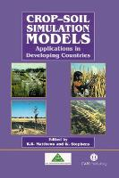 Crop-Soil Simulation Models: Applications in Developing Countries (Hardback)