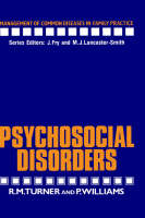Psychosocial Disorders - Management of Common Diseases in Family Practice (Hardback)