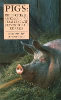 Pigs: The Homoeopathic Approach to the Treatment and Prevention of Diseases (Paperback)