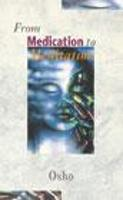 From Medication To Meditation (Paperback)