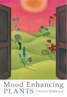 Mood Enhancing Plants (Paperback)