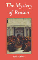 The Mystery of Reason (Paperback)