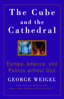 The Cube and the Cathedral (Paperback)