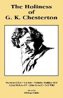 The Holiness of G K Chesterton
