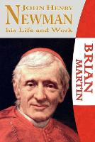 John Henry Newman-His Life and Work (Paperback)