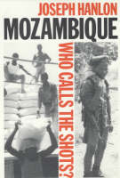 Mozambique: Who Calls the Shots? (Paperback)